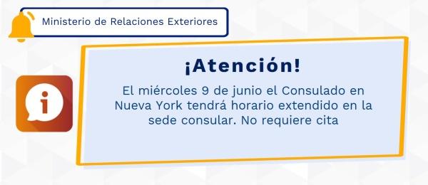 ¡Atención colombianos! El miércoles 9 de junio el Consulado en Nueva York tendrá horario extendido en la sede consular. No requiere cita
