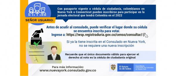 Con pasaporte vigente o cédula de ciudadanía, colombianos en Nueva York o Connecticut podrán registrarse ante el Consulado para votar en las dos jornadas electorales que tendrá Colombia en el 2022