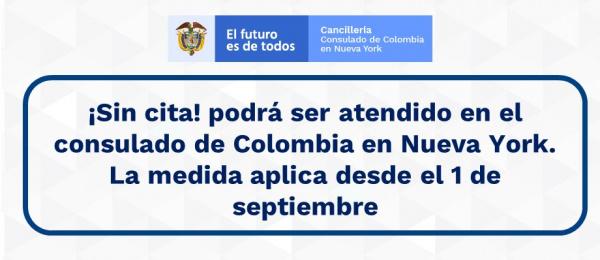 ¡Sin cita! podrá ser atendido en el consulado de Colombia en Nueva York